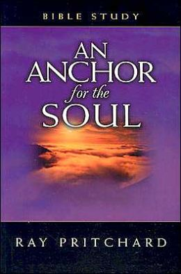 An Anchor for the Soul: Bible Study