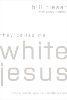 They Called Me White Jesus: I was a Legend... Now I'm Something More