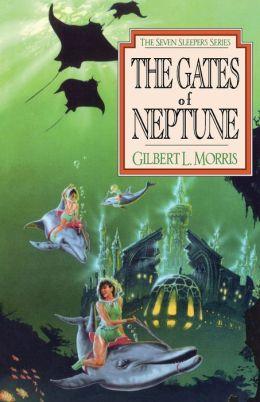 Gates of Neptune (Seven Sleepers Series #2)