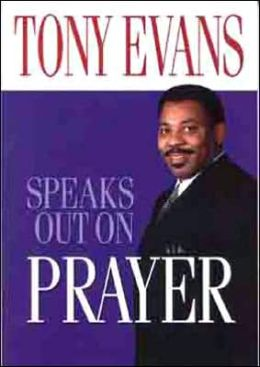 Tony Evans Speaks Out On Prayer