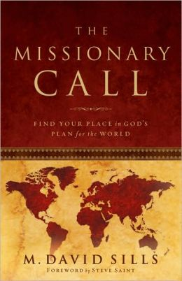 Missionary Call: Find Your Place in God's Plan for the World
