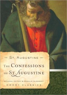 Confessions of St. Augustine [Moody Classics Series]