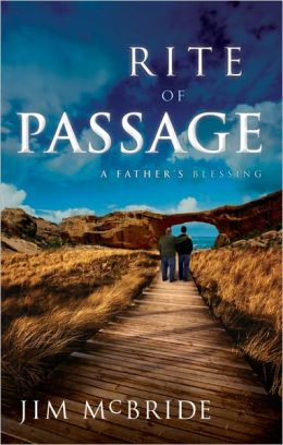 Rite of Passage: A Father's Blessing