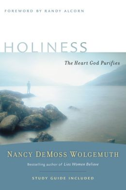 Holiness: The Heart God Purifies