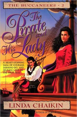 The Pirate and His Lady: Buccaneers Series #2