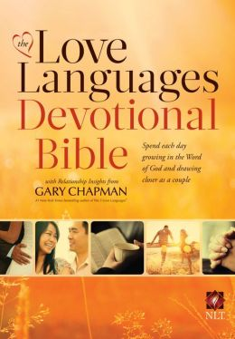 The Love Languages Devotional Bible