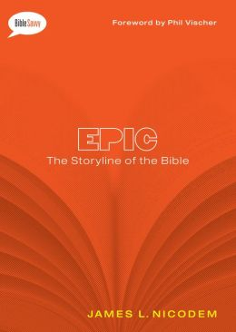 Epic: The Storyline of the Bible