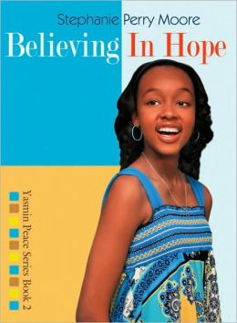 Believing in Hope (Yasmin Peace Series #2)