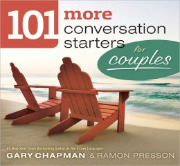 101 More Conversation Starters for Couples SAMPLER