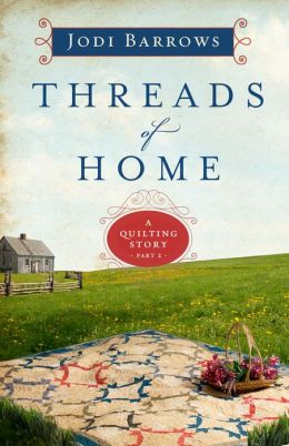 Threads of Home: A Quilting Story (Part 2)
