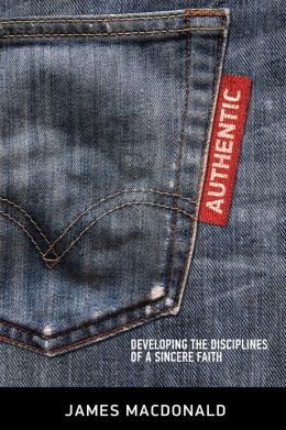 Authentic SAMPLER: Developing the Disciplines of a Sincere Faith