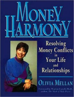 Money Harmony: Resolving Money Conflicts in Your Life and Relationships