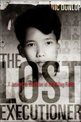 Lost Executioner: A Journey to the Heart of the Killing Fields