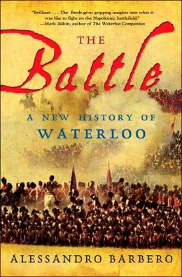 Battle: A New History of Waterloo