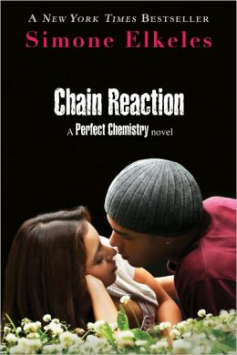 Chain Reaction (Perfect Chemistry Series #3)