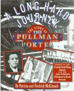 Long Hard Journey: The Story of the Pullman Porter (Walker's American History Series for Young People )