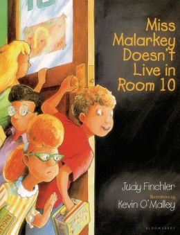 miss malarkey doesn 39 t live in room 10 by judy finchler 9780802774989 paperback barnes noble