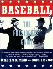 Baseball: The President's Game