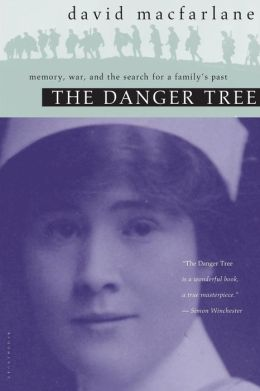 Danger Tree: Memory, War and the Search for a Family's Past
