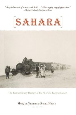 Sahara: The Extraordinary History of the World's Largest Desert