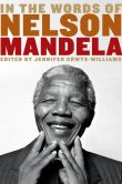 Book Cover Image. Title: In the Words of Nelson Mandela, Author: Nelson Mandela
