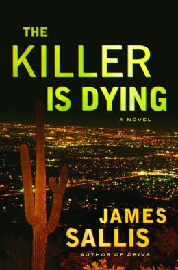 The Killer Is Dying: A Novel