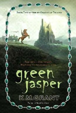 Green Jasper (De Granville Trilogy Series #2)