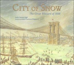 City of Snow: The Great Blizzard of 1888