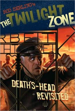The Twilight Zone: Death's-Head Revisited
