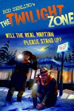Twilight Zone: Will the Real Martian Please Stand Up