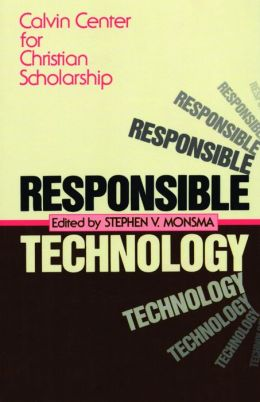 Responsible Technology: A Christian Perspective
