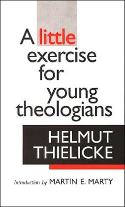 Little Exercise for Young Theologians