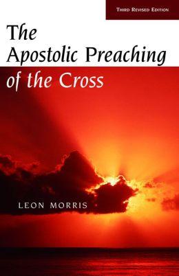 Apostolic Preaching of the Cross