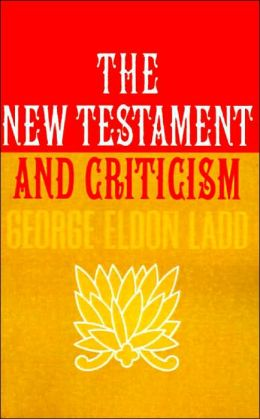 New Testament And Criticism