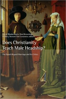 Does Christianity Teach Male Headship?