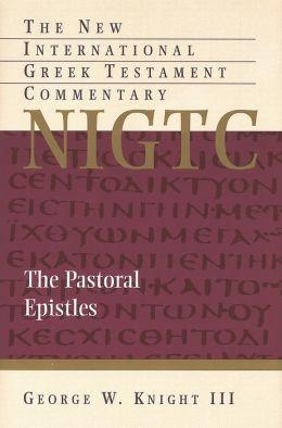 Pastoral Epistles (NIGTC)