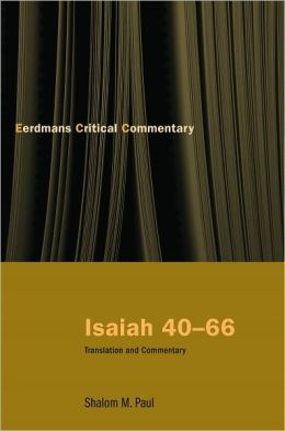 Isaiah 40-66: Translation and Commentary
