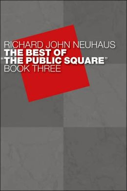 The Best of ''The Public Square,'' Book Three