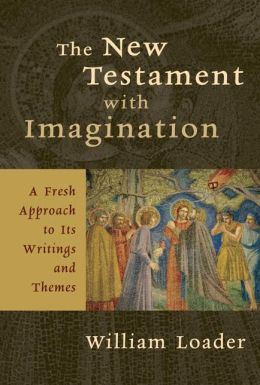 The New Testament with Imagination: