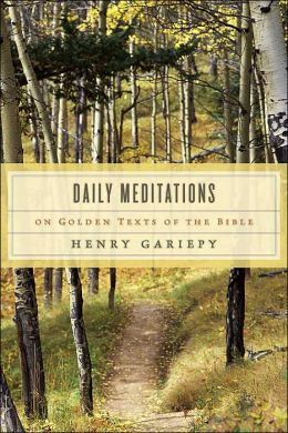 Daily Meditations on Golden Texts of the Bible