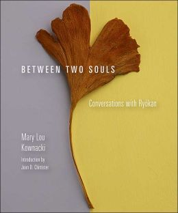 Between Two Souls: Conversations with Ryokan