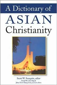 A Dictionary of Asian Christianity