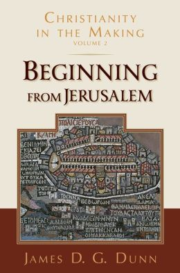 Beginning from Jerusalem: Christianity in the Making, vol 2
