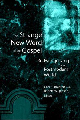 Strange New Word Of The Gospel