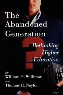 The Abandoned Generation
