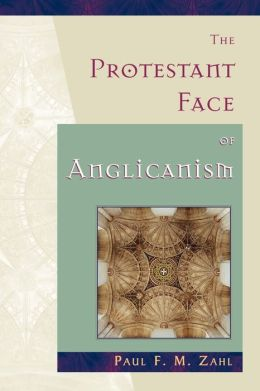 The Protestant Face Of Anglicanism