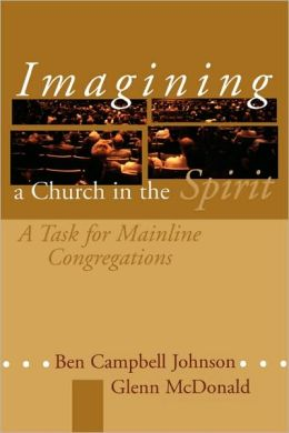 Imagining A Church In The Spirit