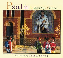 Psalm Twenty-Three Tim Ladwig