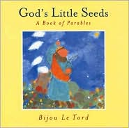God's Little Seeds: A Book of Parables