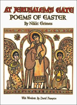 At Jerusalem's Gate: Poems of Easter